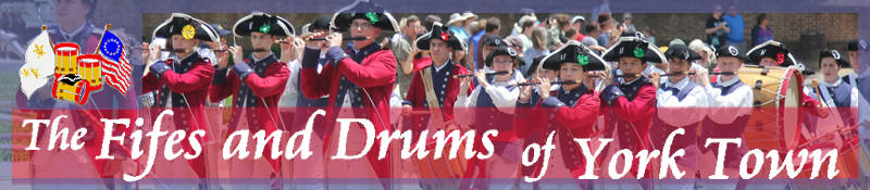 The Fifes and Drums of York Town